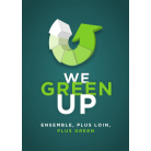 WE GREEN UP